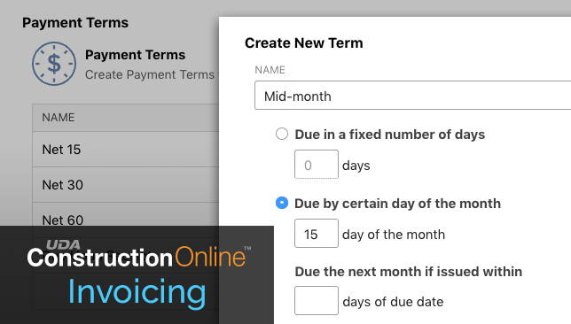 Updated Construction Invoicing Introduces Custom Terms & Other Enhancements